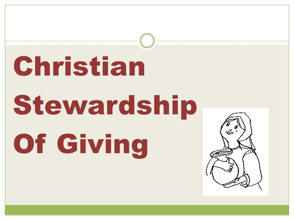 Christian Stewardship Of Giving