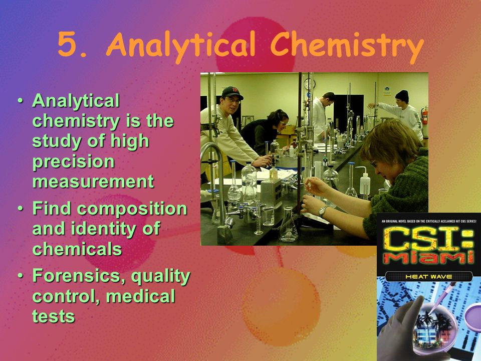 4. Physical Chemistry Physical chemistry is the physics of chemistry… the forces of matterPhysical chemistry is the physics of chemistry… the forces o