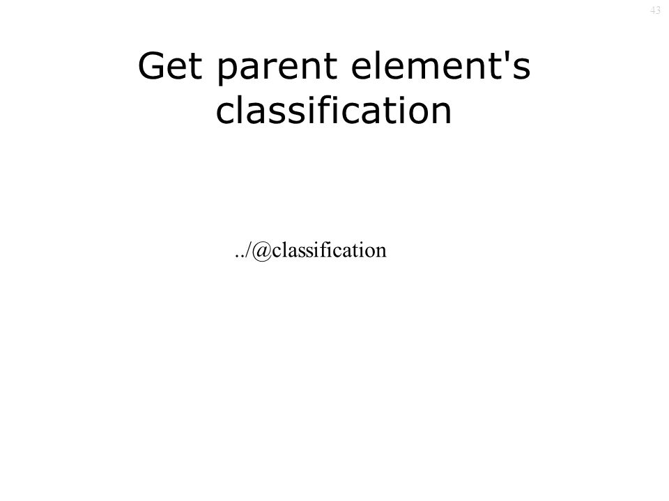 43 Get parent element s