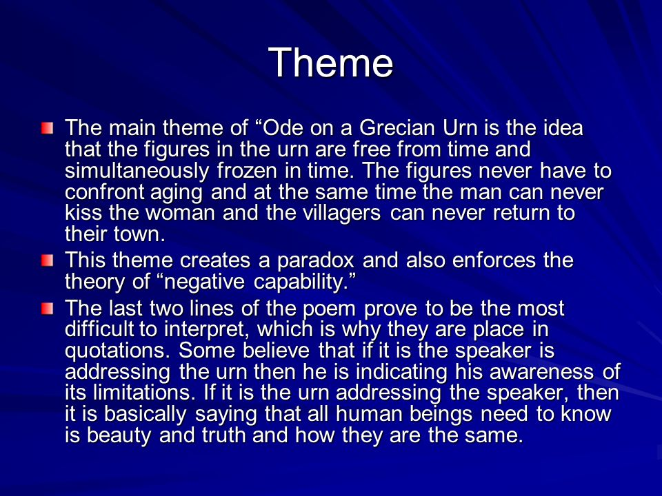 a summary of ode on a grecian This is an ode that extolls the beauty and fullness of autumn the first stanza describes how autumn, a season of mists and mellow fruitfulness (1), conspires with the sun to fill up vines and trees with fruit and to help produce various crops.