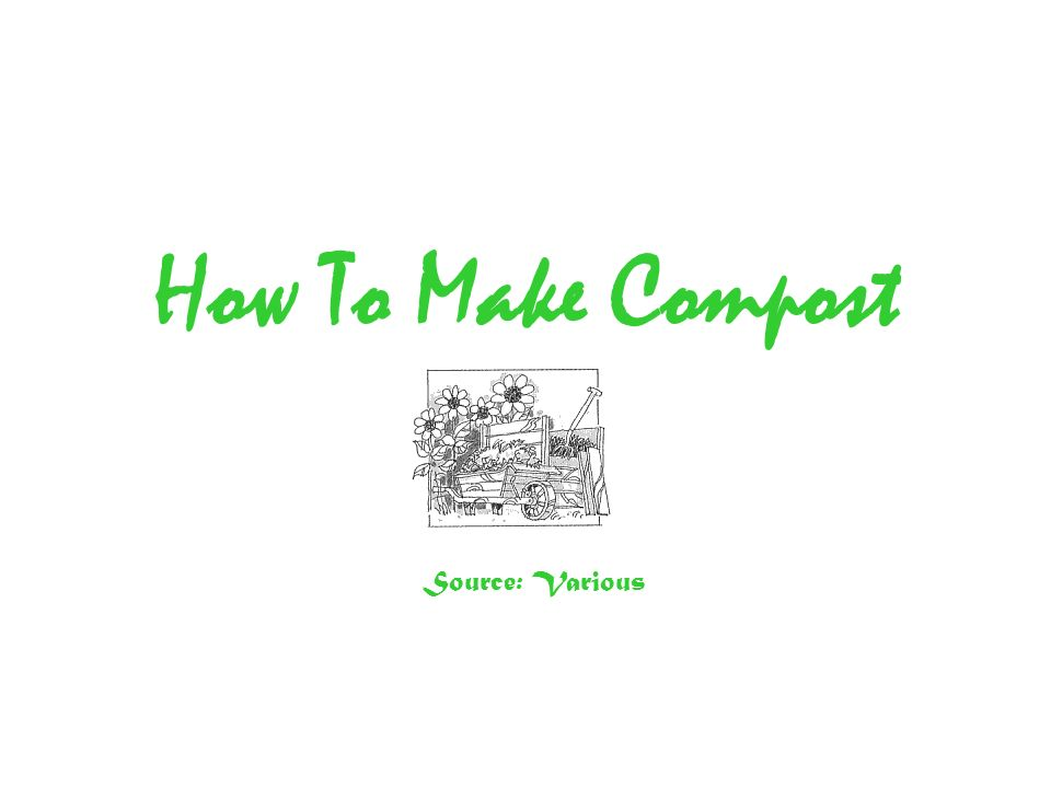 Introduction Making compost from garden and household waste is one of the best things any gardener can do.