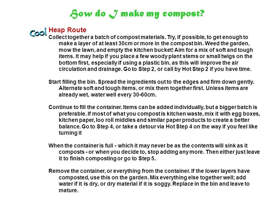 How do I make my compost.