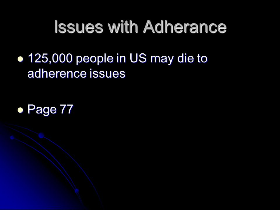 B.How Can Adherence Be Improved.Behavioral strategies are more effective.