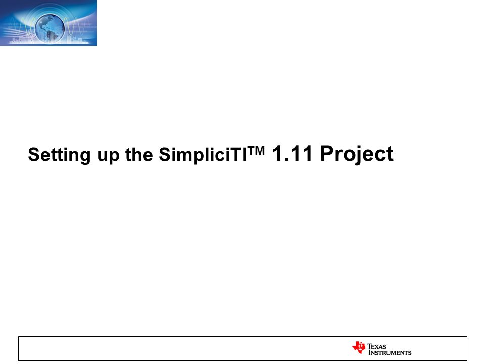 Setting up the SimpliciTI TM 1.11 Project