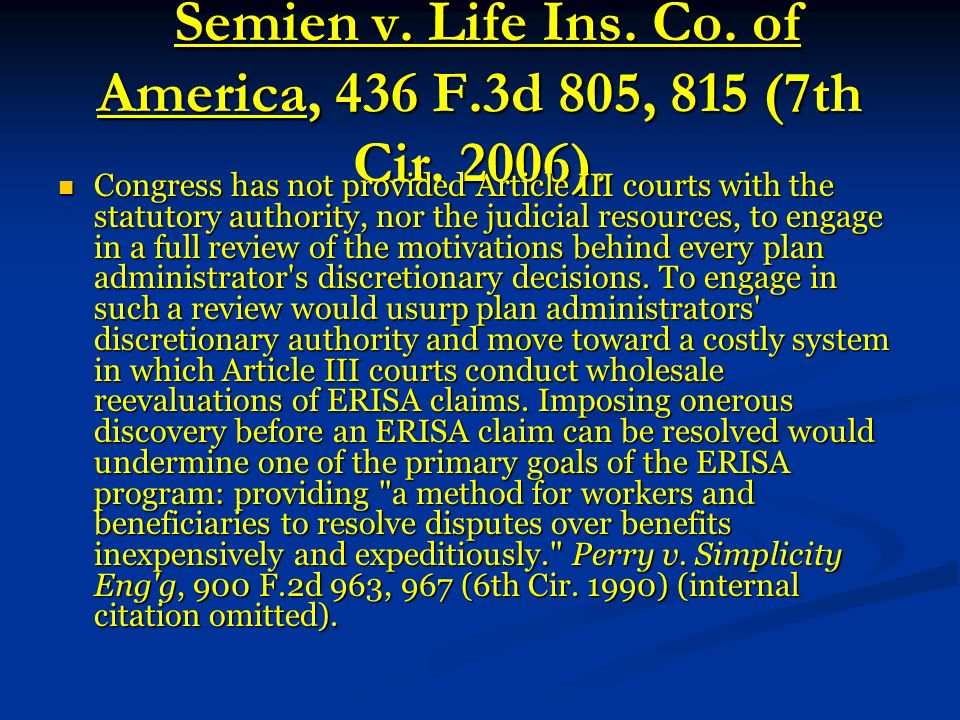 Semien v. Life Ins. Co. of America, 436 F.3d 805, 815 (7th Cir.