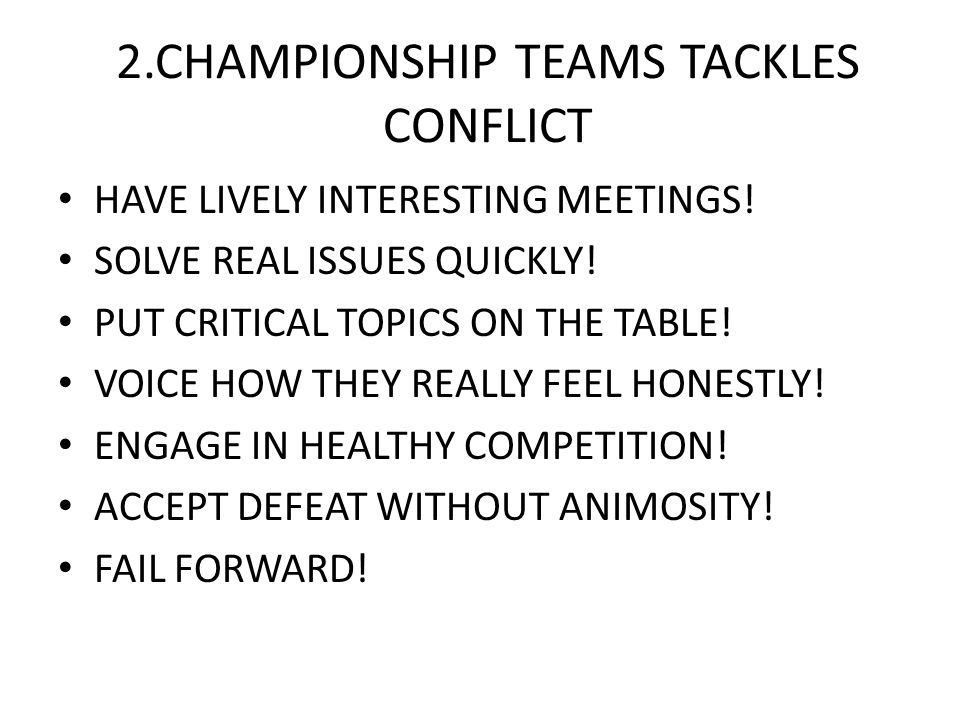 3.CHAMPIONSHIP TEAMS COMMIT CREATE CLARITY ABOUT THE PLAN AND GOALS.