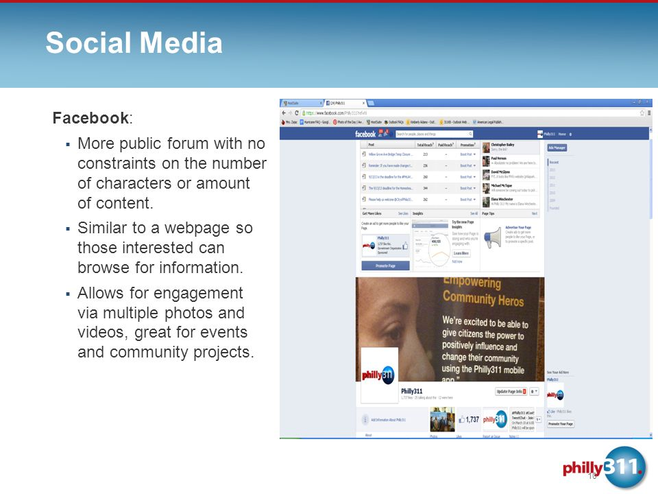 Social Media 10 Facebook: More public forum with no constraints on the number of characters or amount of content.
