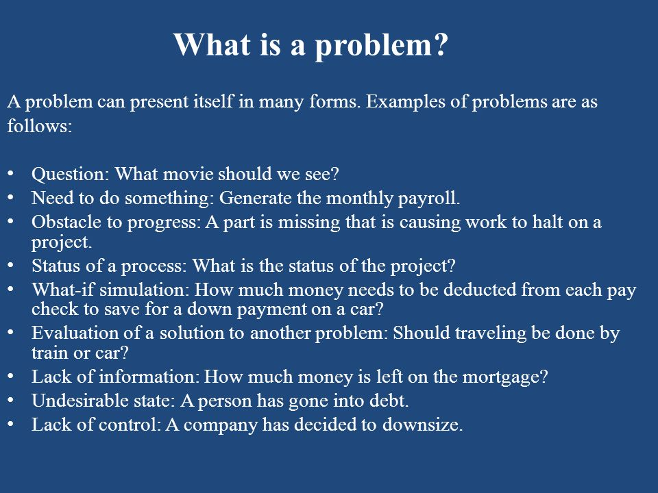 What is a problem solution.There are many ways in which a problem can be solved.