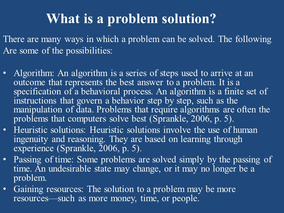The Six Steps of Problem Solving The six steps of problem solving include the following 1.