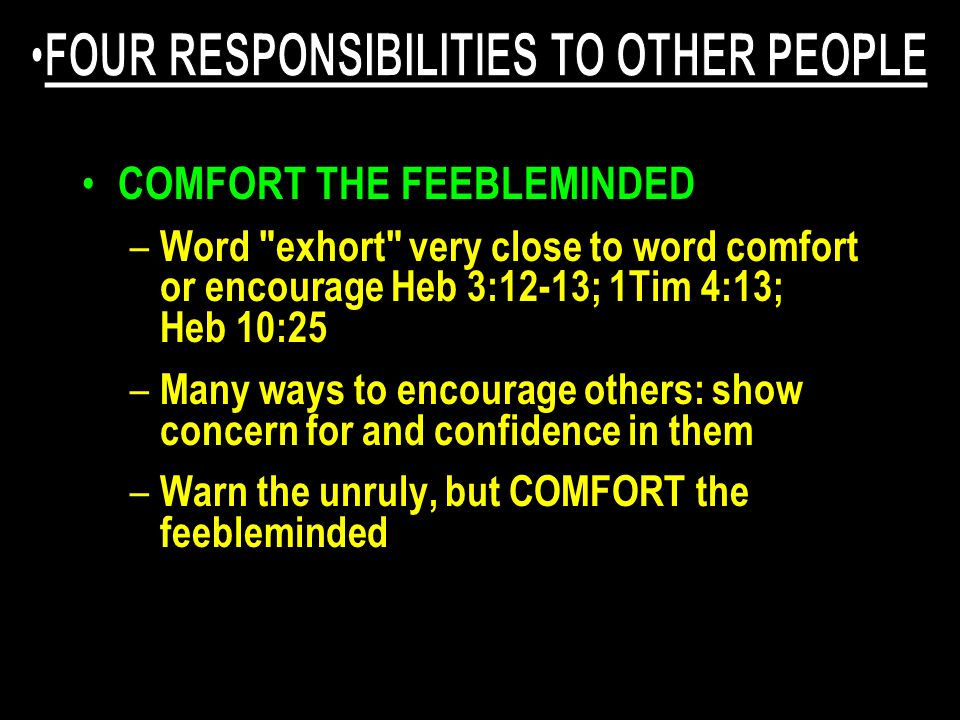 COMFORT THE FEEBLEMINDED – Word