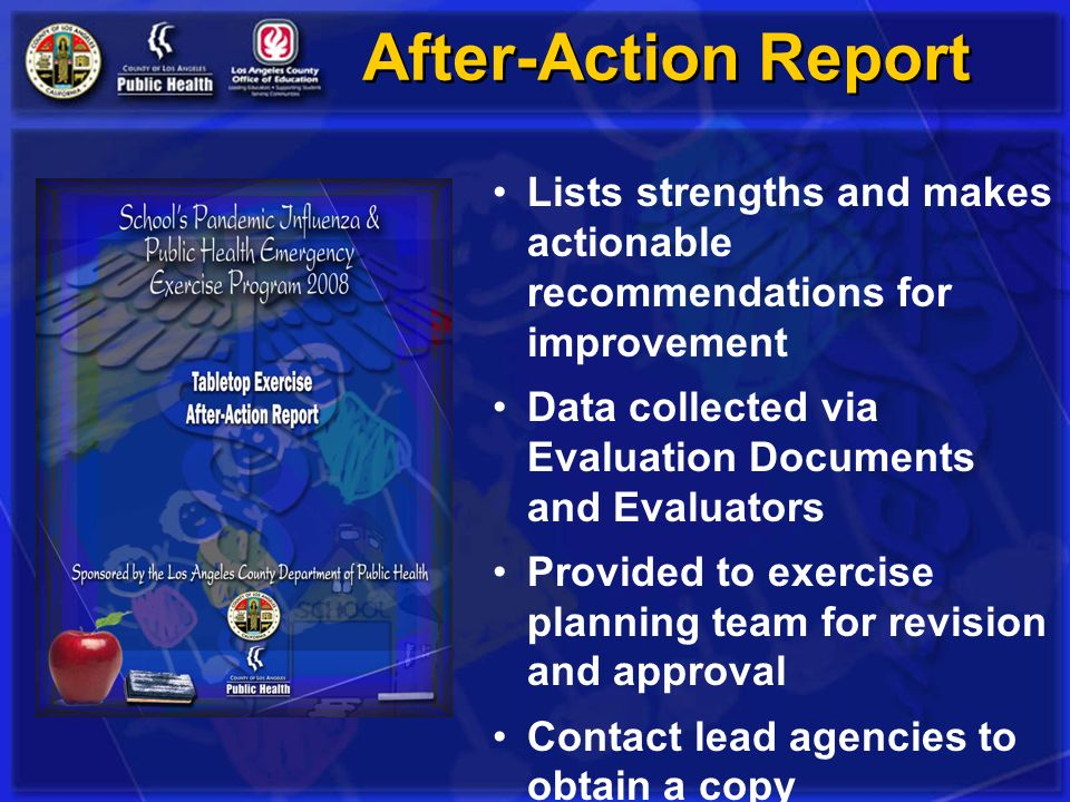 Lists strengths and makes actionable recommendations for improvement Data collected via Evaluation Documents and Evaluators Provided to exercise plann