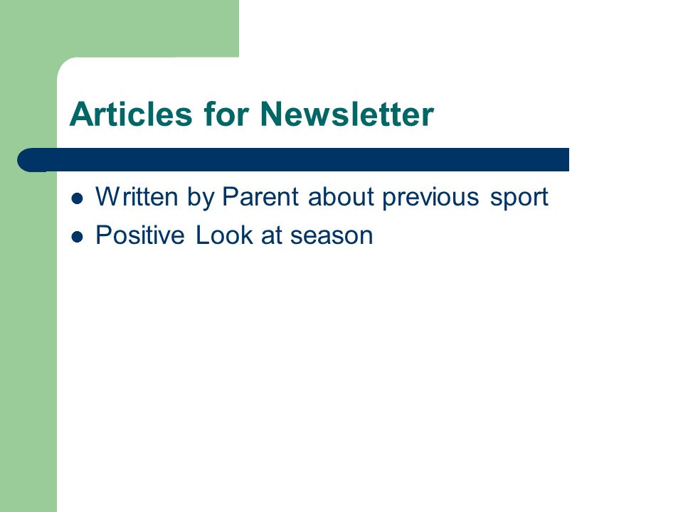 Articles for Newsletter Written by Parent about previous sport Positive Look at season