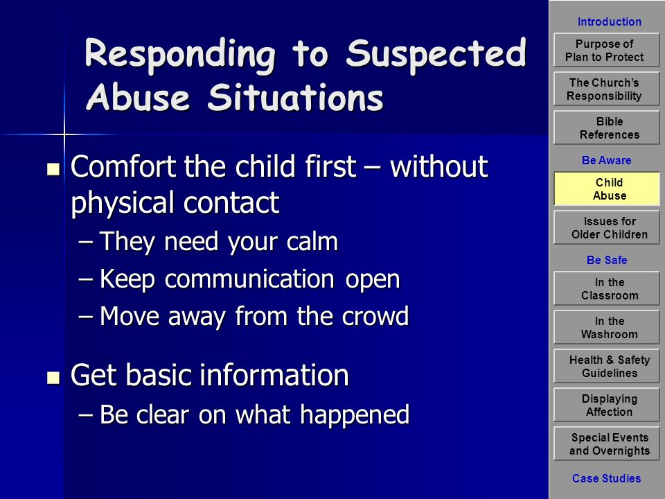 Introduction Be Aware The Churchs Responsibility Bible References Child Abuse Issues for Older Children Displaying Affection Special Events and Overni