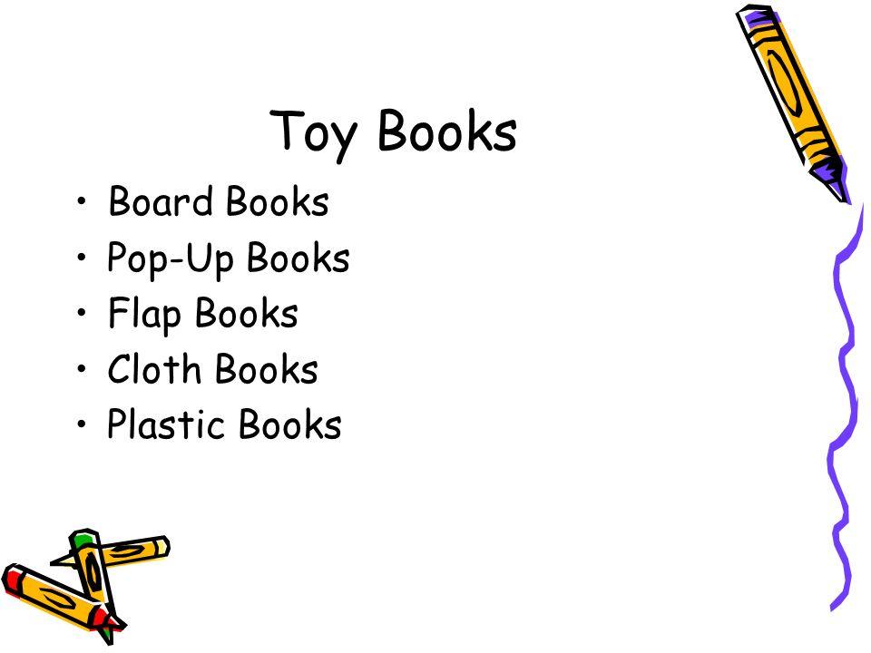 Concept Books Stimulate cognitive development –Help teach concepts about spatial relationships, patterns, visual discrimination, etc.