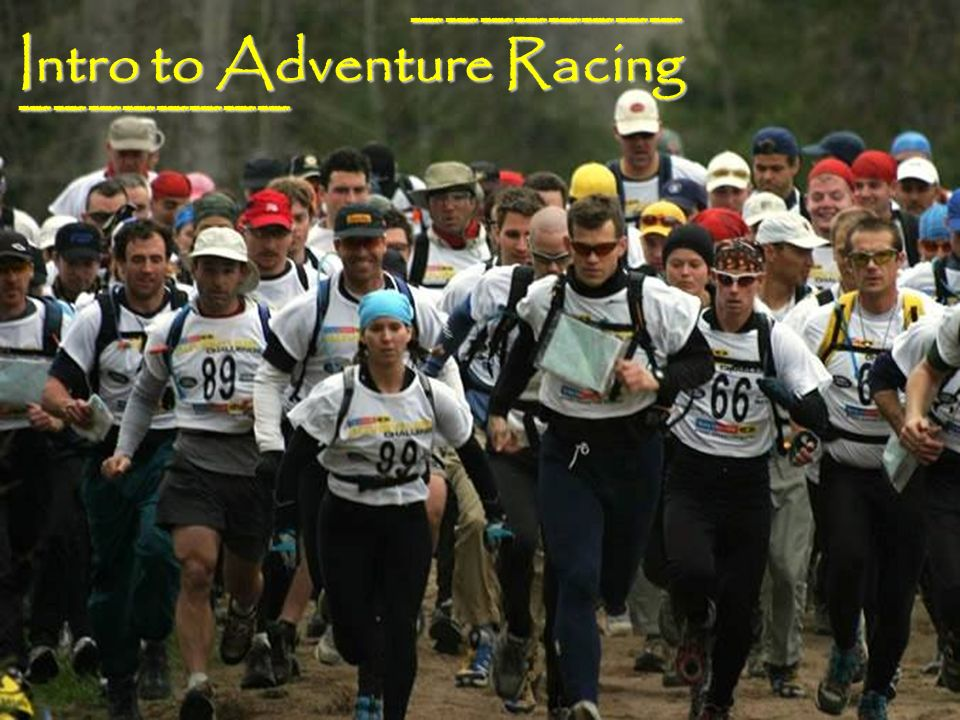 Intro to Adventure Racing ________ ________