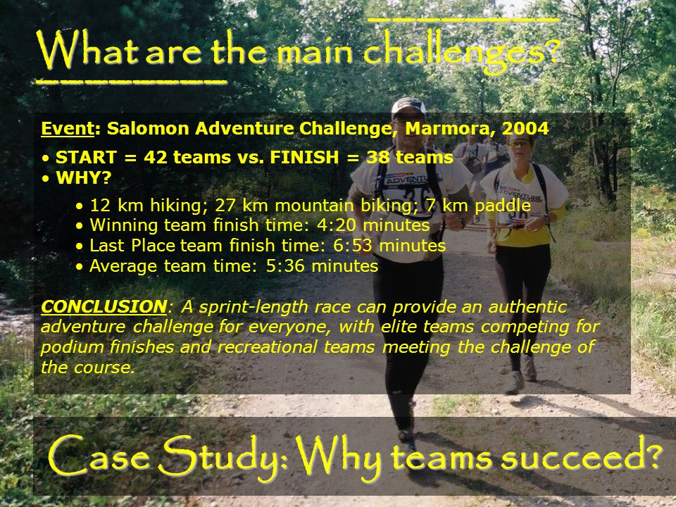 What are the main challenges. ________ ________ Case Study: Why teams succeed.