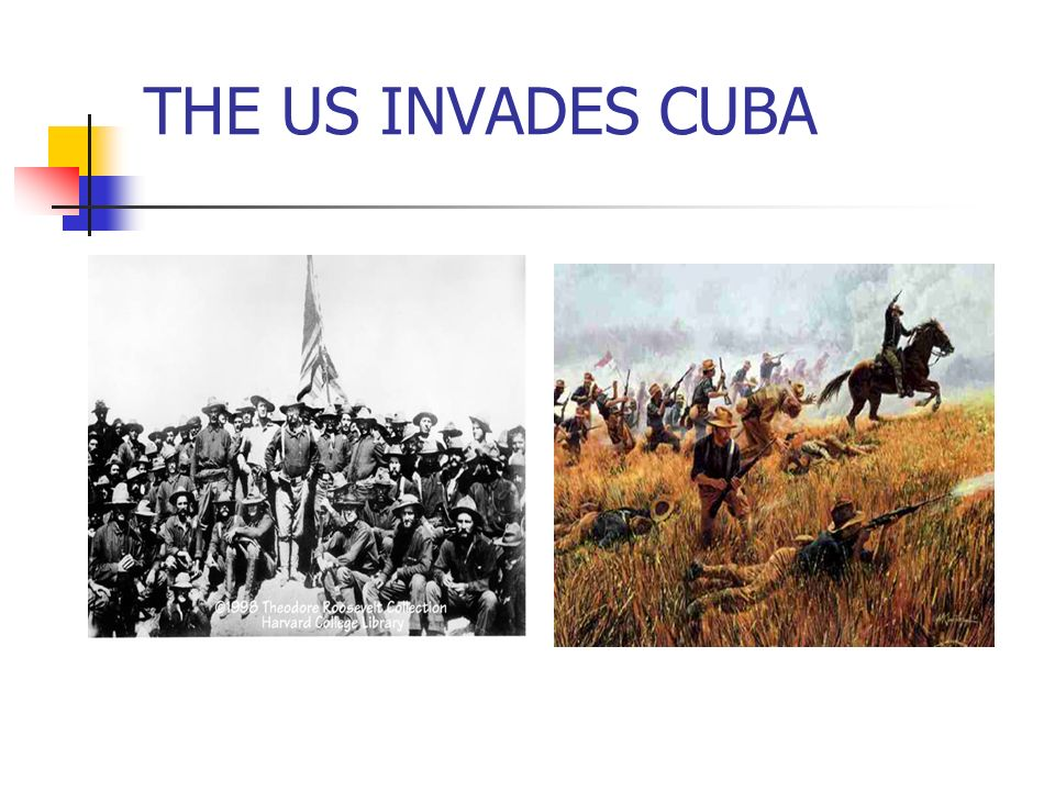 THE US INVADES CUBA