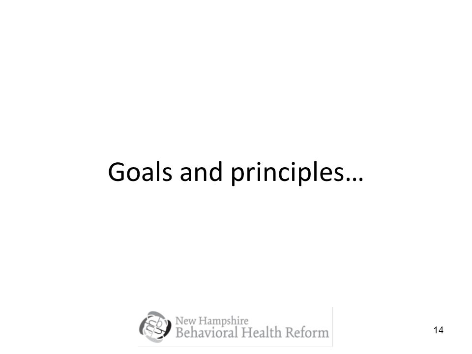 14 Goals and principles…