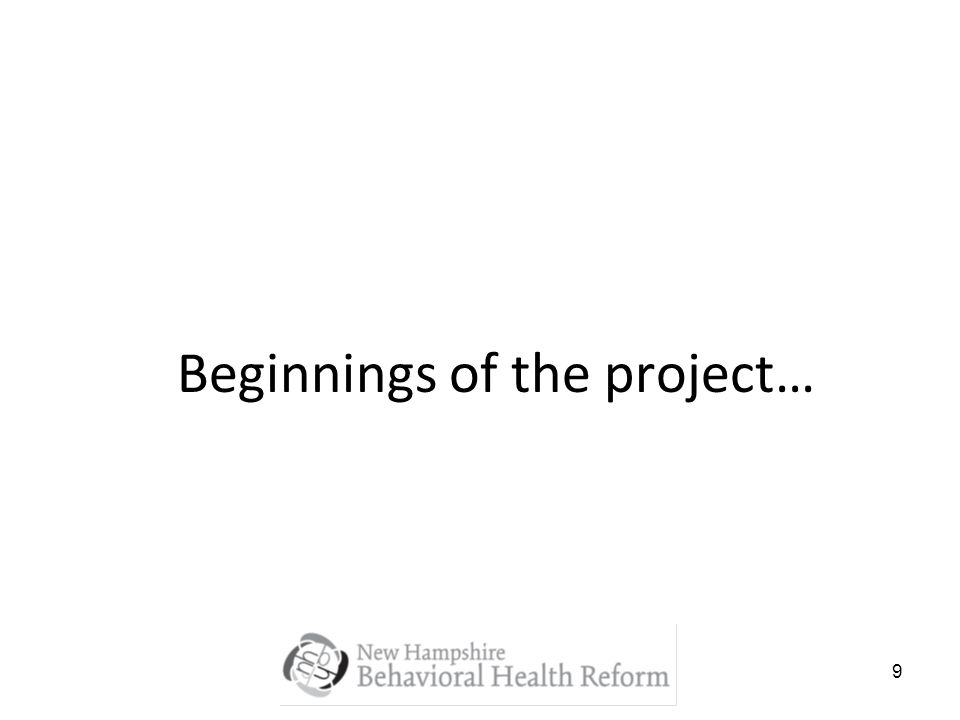 9 Beginnings of the project…