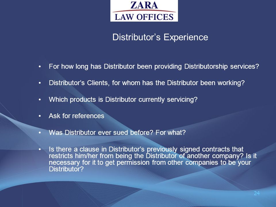 Distributors Experience For how long has Distributor been providing Distributorship services? Distributors Clients, for whom has the Distributor been