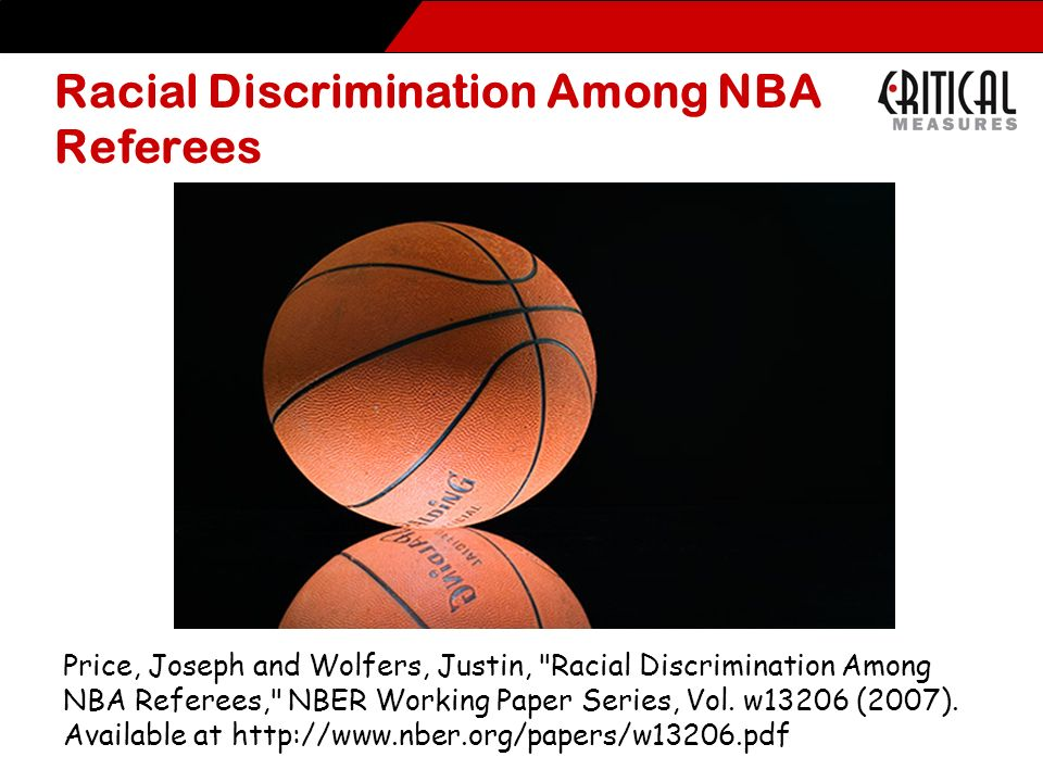 Racial Discrimination Among NBA Referees Price, Joseph and Wolfers, Justin,