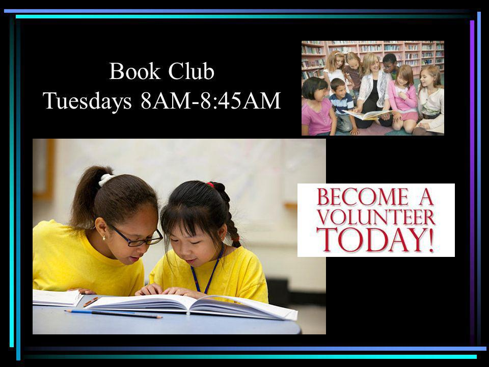 Book Club Tuesdays 8AM-8:45AM