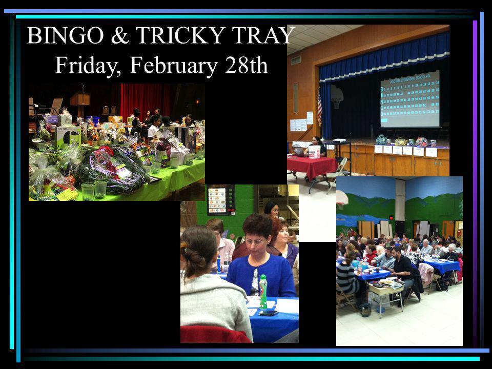 BINGO & TRICKY TRAY Friday, February 28th