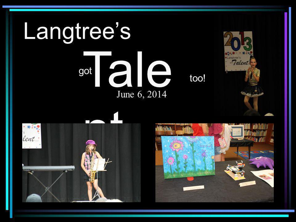 Langtrees got Tale nt too! June 6, 2014