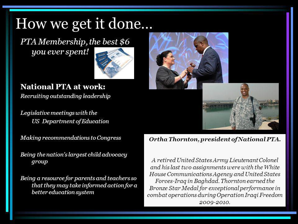 How we get it done… PTA Membership, the best $6 you ever spent.