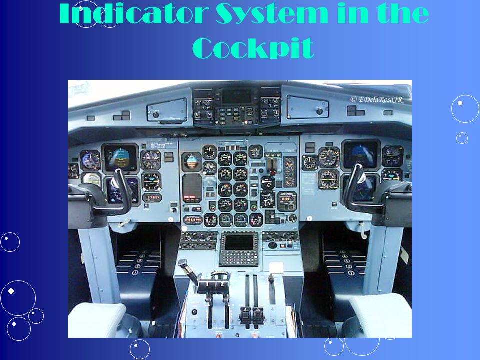 Indicator System in the Cockpit