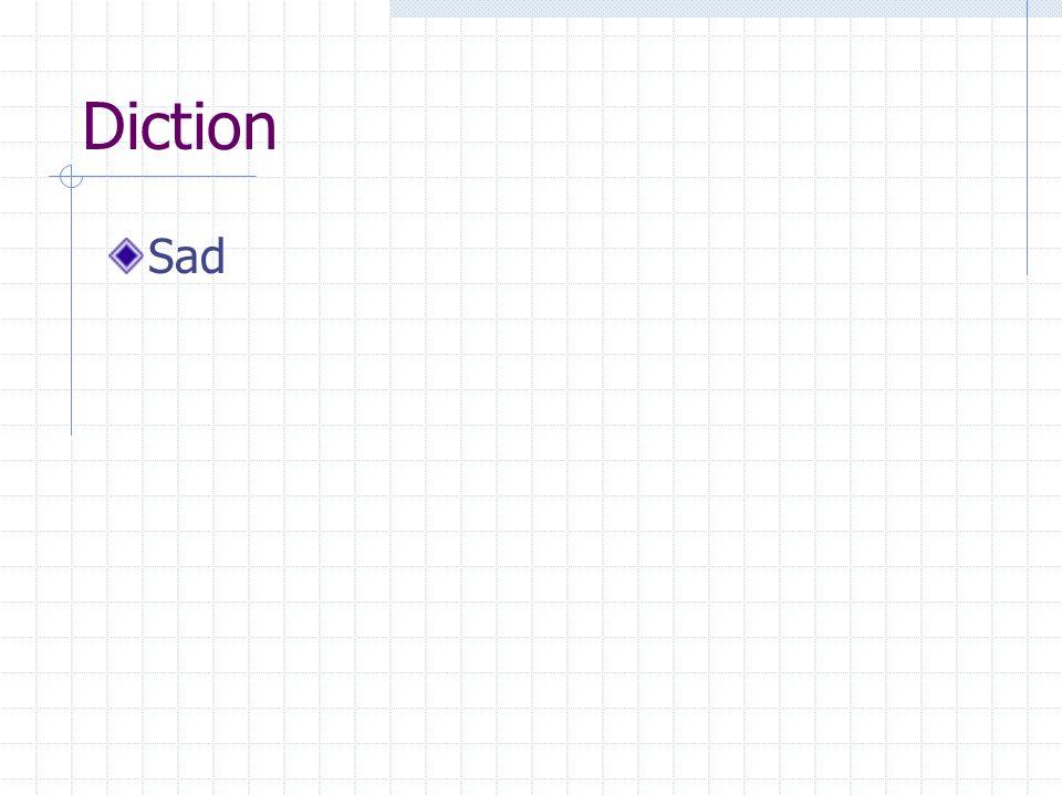 Diction Sad