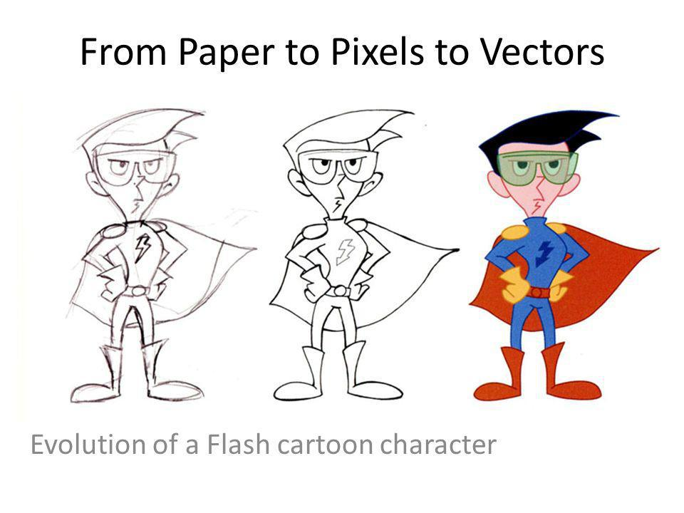 From Paper to Pixels to Vectors Evolution of a Flash cartoon character