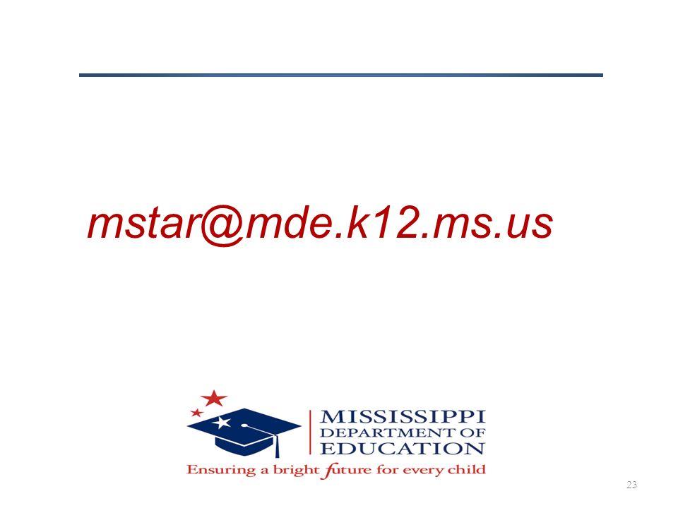 mstar@mde.k12.ms.us 23