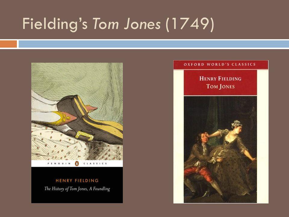 Fieldings Tom Jones (1749)
