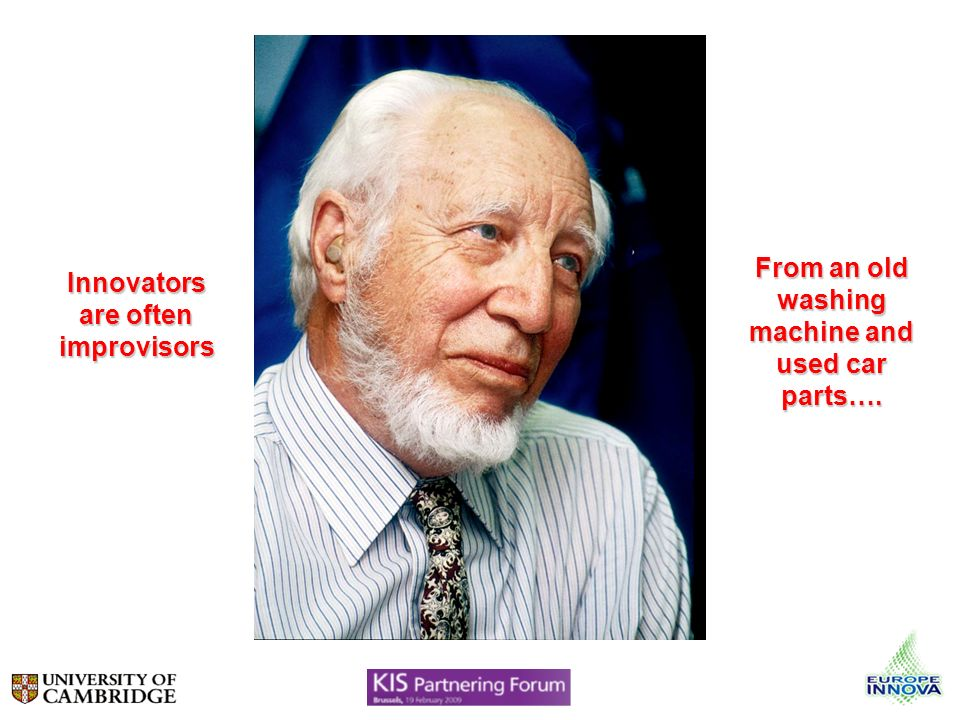 Innovators are often improvisors From an old washing machine and used car parts….