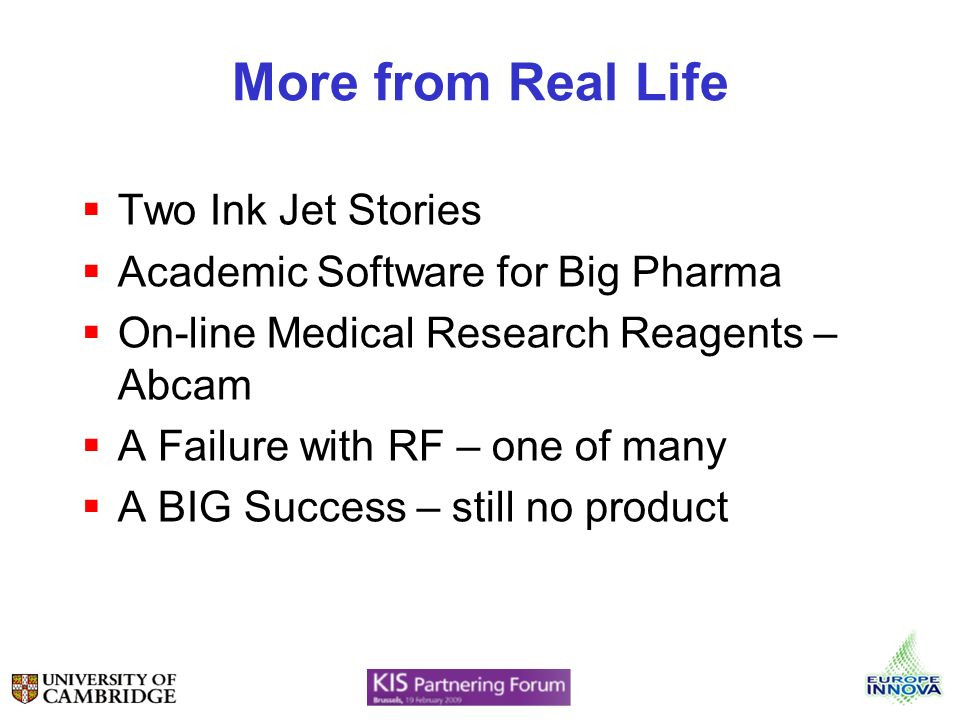 More from Real Life Two Ink Jet Stories Academic Software for Big Pharma On-line Medical Research Reagents – Abcam A Failure with RF – one of many A BIG Success – still no product