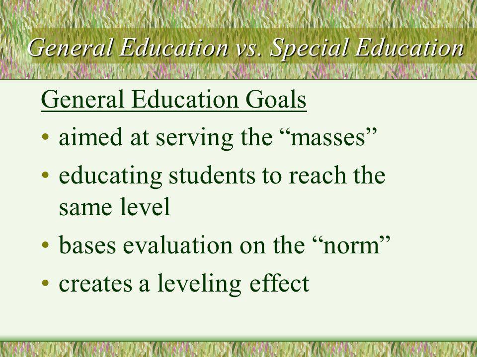 General Education vs.Special Education General Education vs.