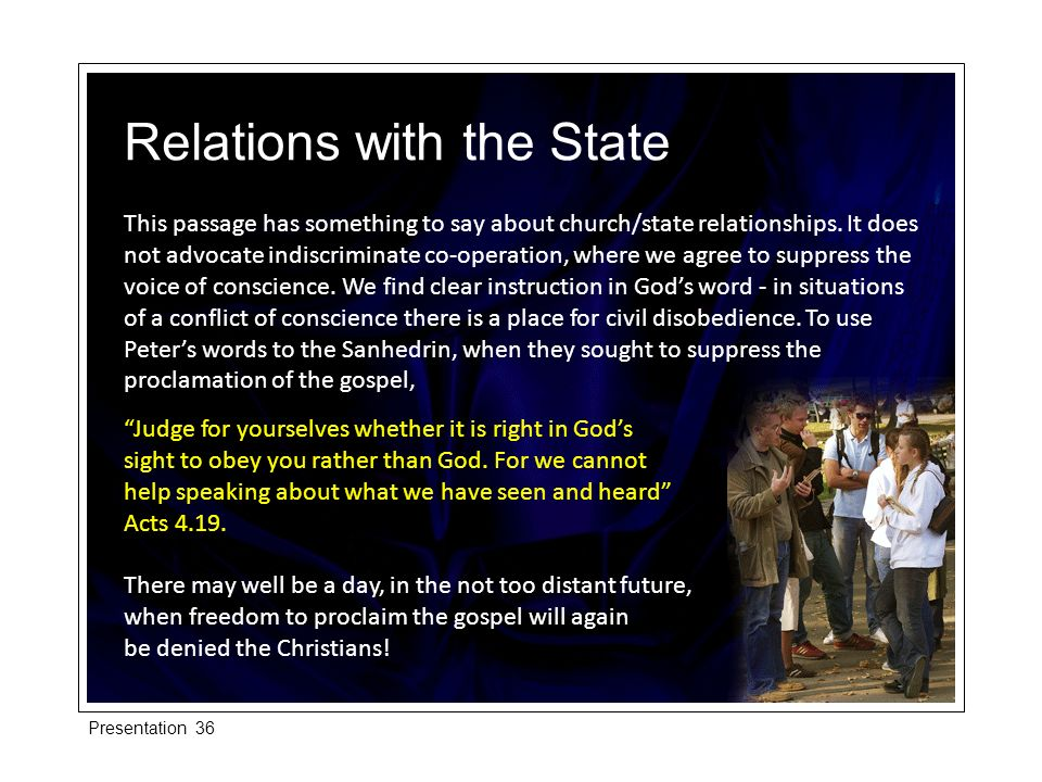 This passage has something to say about church/state relationships. It does not advocate indiscriminate co-operation, where we agree to suppress the v