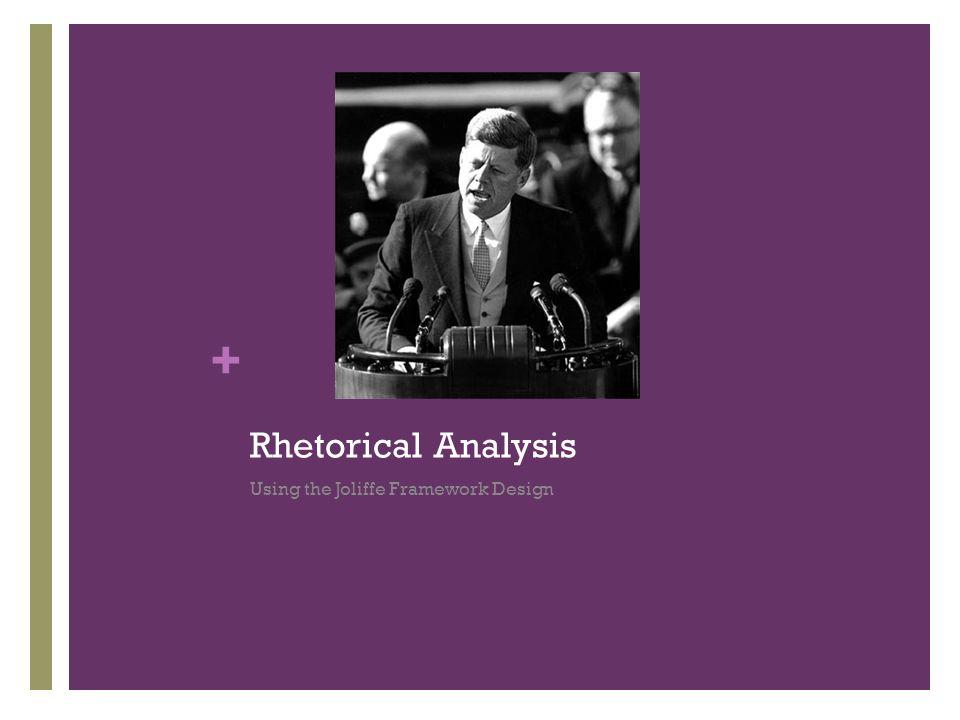 + Rhetorical Analysis Using the Joliffe Framework Design