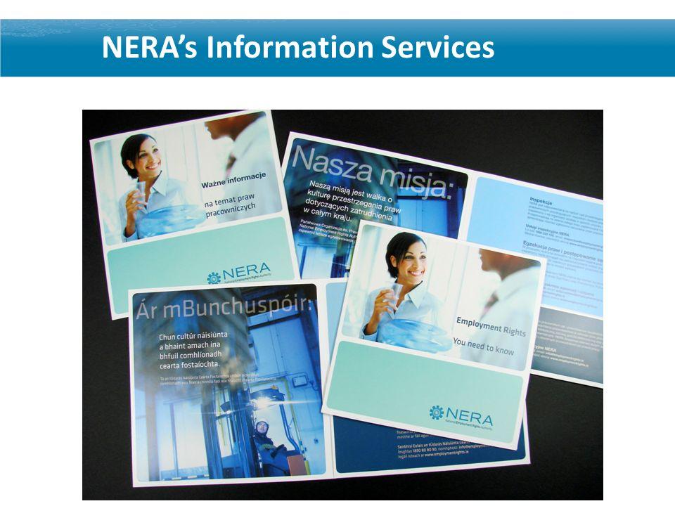 NERAs Information Campaign NERAs Information Services