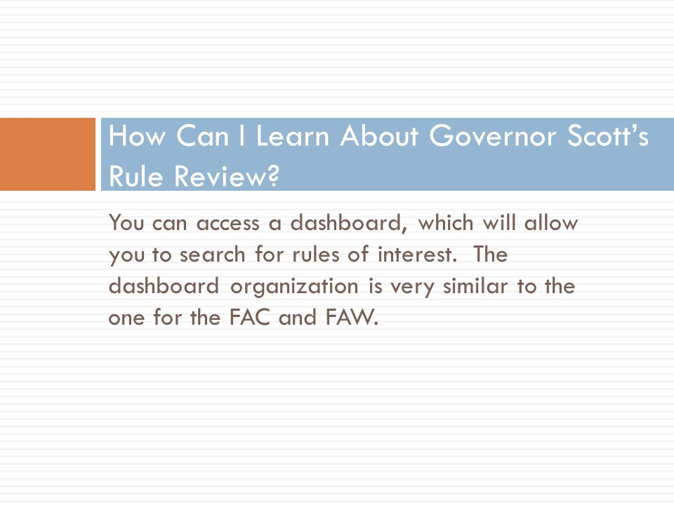 How Can I Learn About Governor Scotts Rule Review.