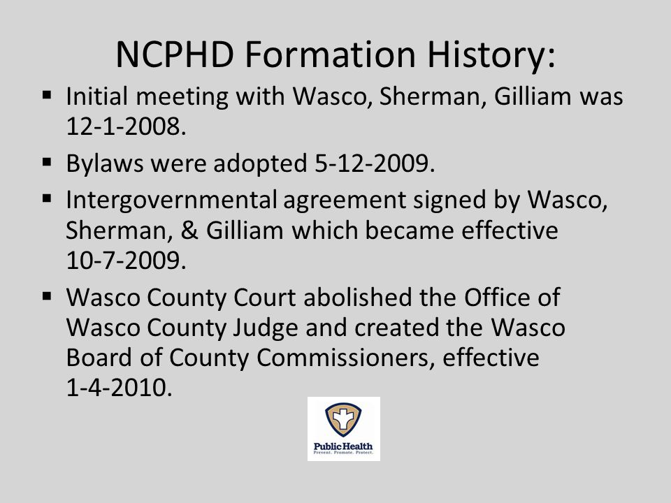 NCPHD Formation History: Initial meeting with Wasco, Sherman, Gilliam was