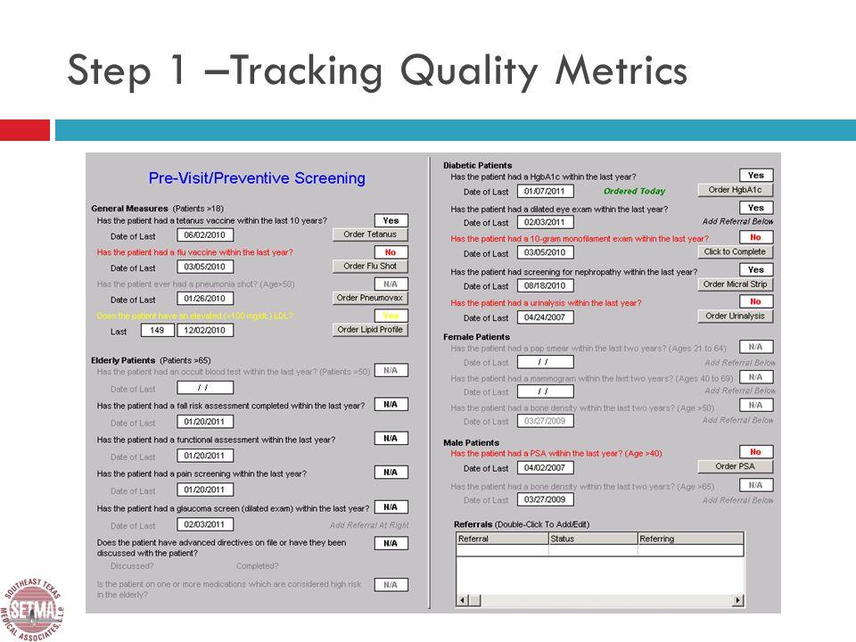 Step 1 –Tracking Quality Metrics