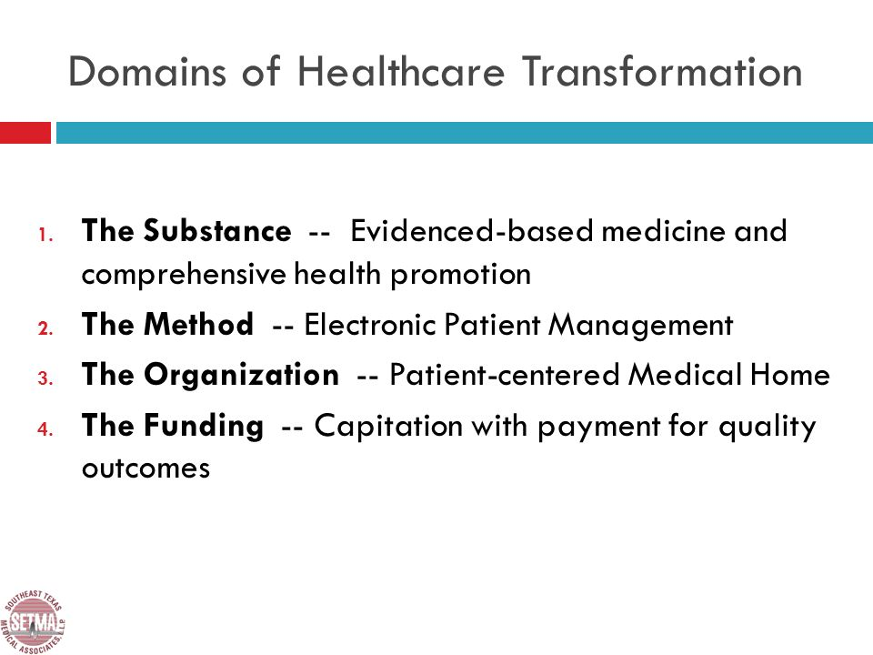 Domains of Healthcare Transformation 1.