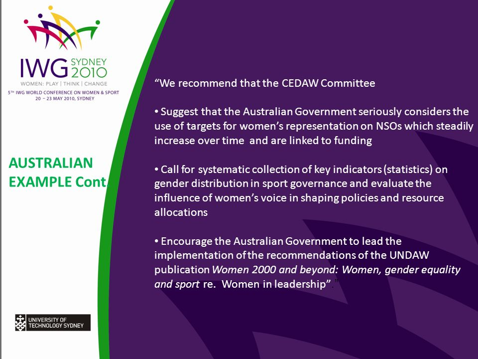 AUSTRALIAN EXAMPLE Cont. We recommend that the CEDAW Committee Suggest that the Australian Government seriously considers the use of targets for women