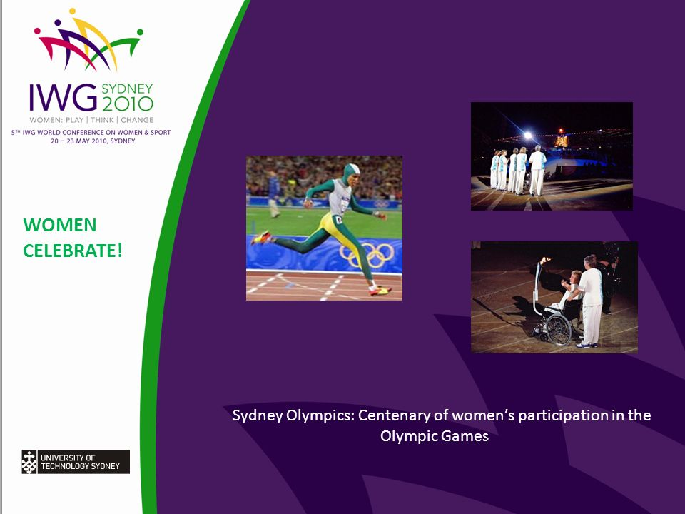 WOMEN CELEBRATE! Sydney Olympics: Centenary of womens participation in the Olympic Games