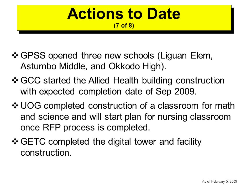 -----DRAFT----- As of February 5, 2009 GPSS opened three new schools (Liguan Elem, Astumbo Middle, and Okkodo High).