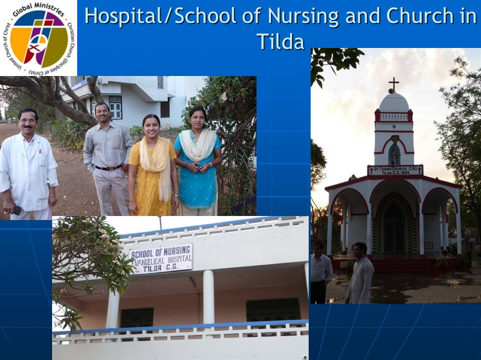 Hospital/School of Nursing and Church in Tilda