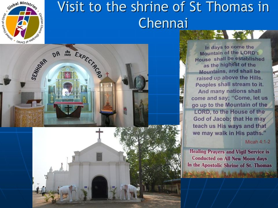 Visit to the shrine of St Thomas in Chennai
