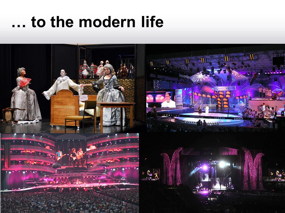 … to the modern life